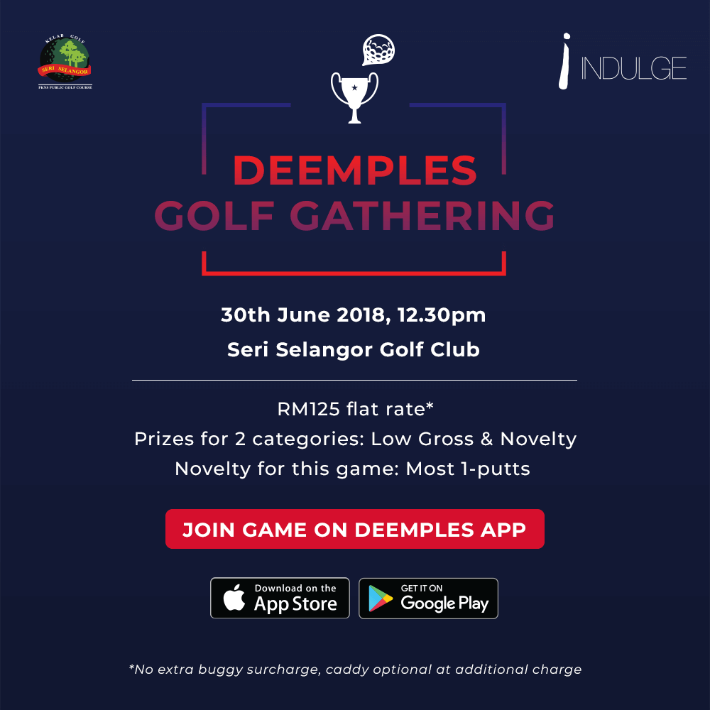 Deemples: golf gathering golf tournament at Seri Selangor with TGV Indulge