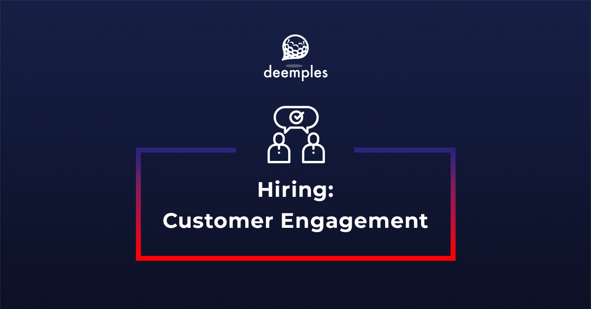 deemples hiring customer engagement